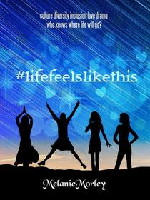#lifefeelslikethis