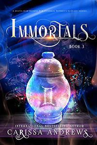 Immortals : A Paranormal Women's Fiction Series
