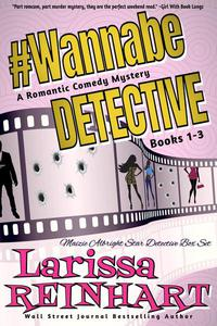 #WannabeDetective, Maizie Albright Star Detective Books 1-3