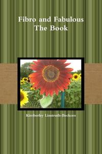 Fibro And Fabulous The Book