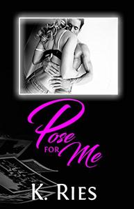 Pose For Me