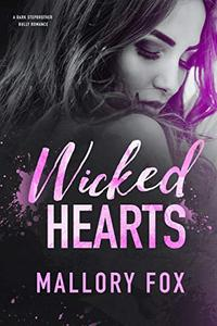 Wicked Hearts - A Dark Stepbrother Bully Romance