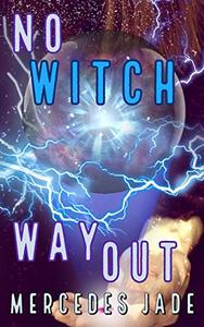 No Witch Way Out