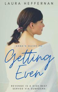 Anna's Guide to Getting Even