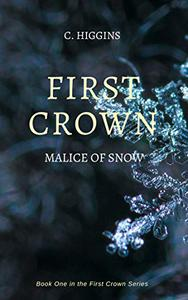 First Crown: Malice of Snow