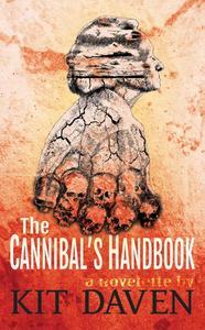 The Cannibal's Handbook: A Novelette