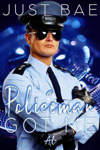 A Policeman Got Me: Al