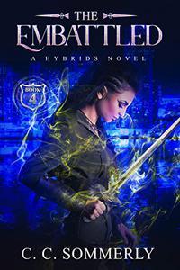 The Embattled: Hybrids Novel - Book 4