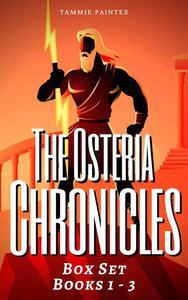 The Osteria Chronicles Box Set: Books 1 - 3