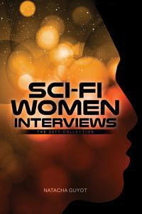 Sci-Fi Women Interviews: The 2017 Collection