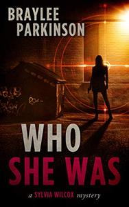 Who She Was: Book 1