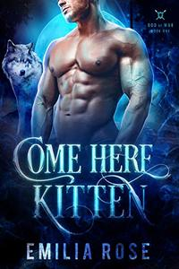 Come Here, Kitten