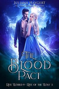 The Blood Pact: Rite of the Wolf