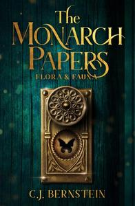 The Monarch Papers: Flora & Fauna