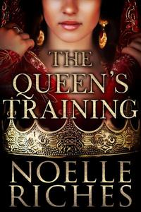 The Queen's Training (The Queen of Oran #2)