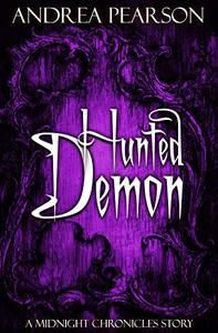 Hunted Demon: A Midnight Chronicles Story