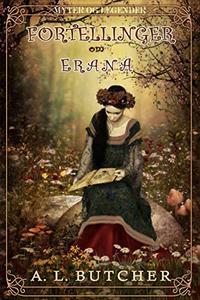 Fortellinger om Erana: Myter og Legender