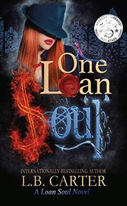 One Loan Soul: a dark yet whimsical occult paranormal romance