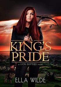 A King's Pride: a Lion Shifters novel