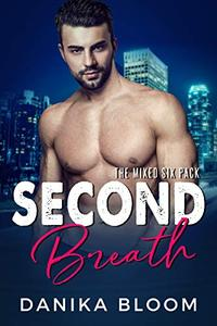 Second Breath: A steamy, opposites attract romance