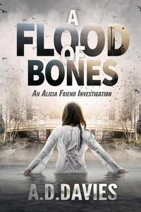 A Flood of Bones
