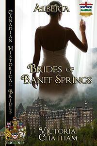 Brides of Banff Springs: Alberta