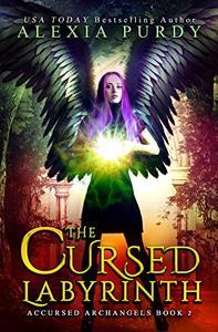 The Cursed Labyrinth: A Dark Reverse Harem Paranormal Fantasy