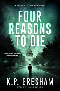 Four Reasons to Die