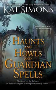 Haunts and Howls and Guardian Spells