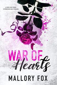 War Of Hearts: A Dark Bully High School Romance
