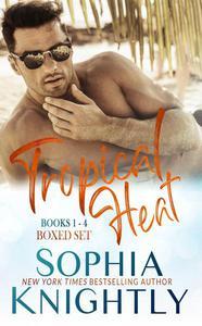 Tropical Heat Boxed Set Books 1 - 4