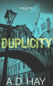 Duplicity: A James Lalonde Novel