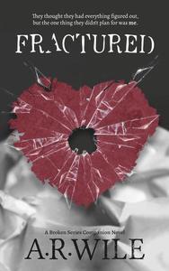 Fractured: A Broken Series Companion Novel