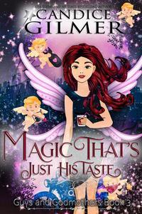 Magic That's Just His Taste