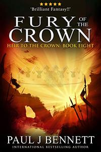 Fury of the Crown: An Epic Fantasy Novel