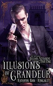 Illusions of Grandeur