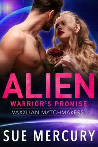 Alien Warrior's Promise