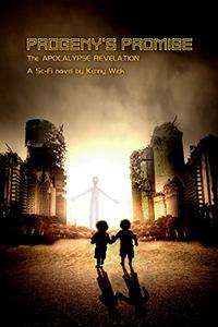 Progeny's Promise, The Apocalypse Revelation