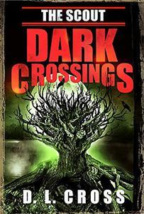 The Scout: Dark Crossings
