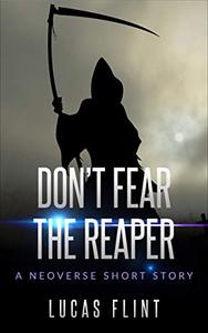 Don't Fear the Reaper: A Neoverse Short Story