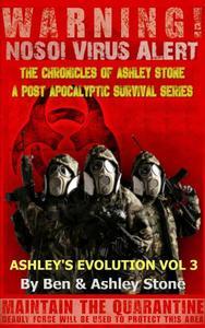 Ashley's Evolution , The Chronicles of Ashley Stone Vol.3