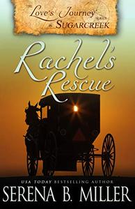 Love's Journey in Sugarcreek: Rachel's Rescue