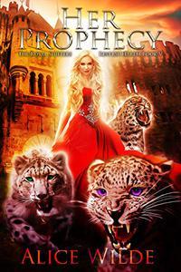 Her Prophecy: A Fantasy Romance Reverse Harem Adventure