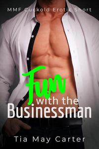 Fun with the Businessman