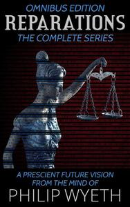 Reparations: The Complete Series (Omnibus Edition)