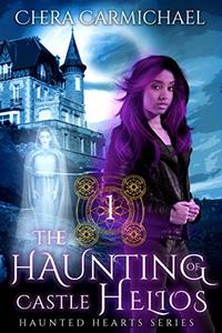 The Haunting of Castle Helios: A Paranormal Dragel Mystery