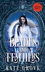 Blades and Feathers: A Sengoku Fantasy Romance