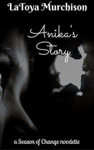 Anika's Story