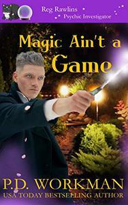 Magic Ain't a Game