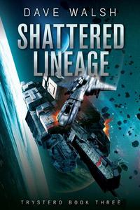 Shattered Lineage